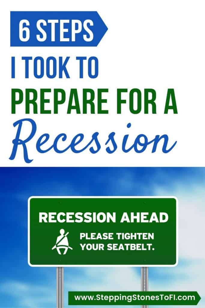 """Long Pinterest pin of highway sign recession ahead  and text """"6 steps I took to recession proof my finances"""""""