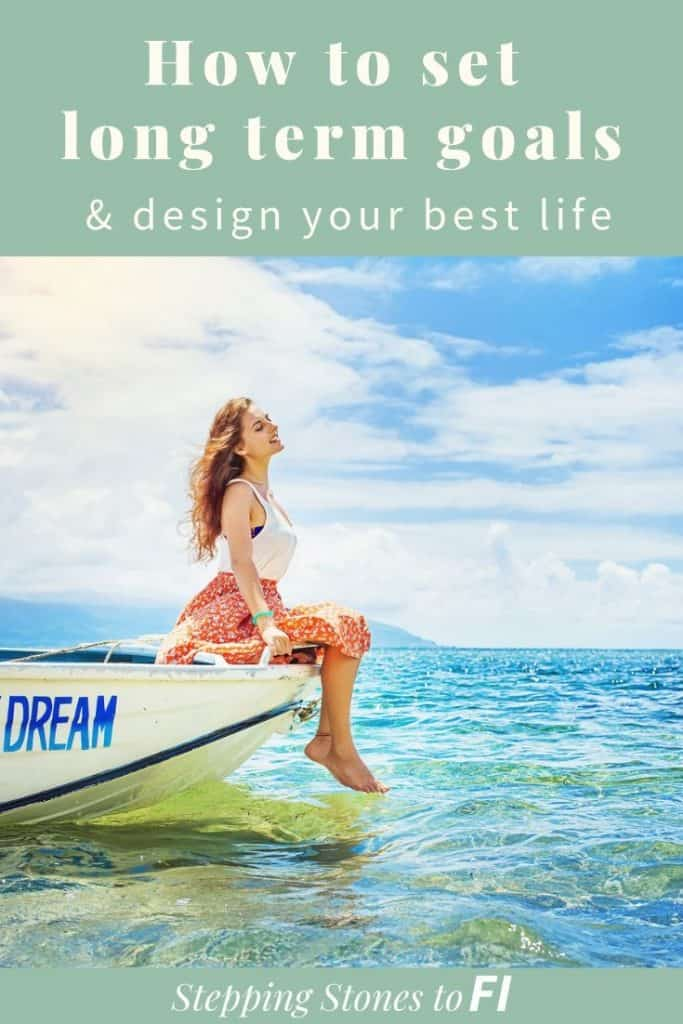 "woman on boat in beautiful blue waters ""set long term goals and design your best life"""