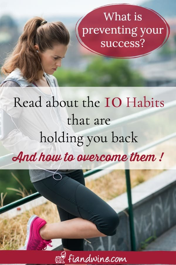 Learn about the 10 main habits that hold you back from achieving your goals and learn what you can do to find motivation to get back on track. Goal Setting | Motivation | Success | Bad Habits | Goal Progress | #getbackontrack #goalsettingsuccess