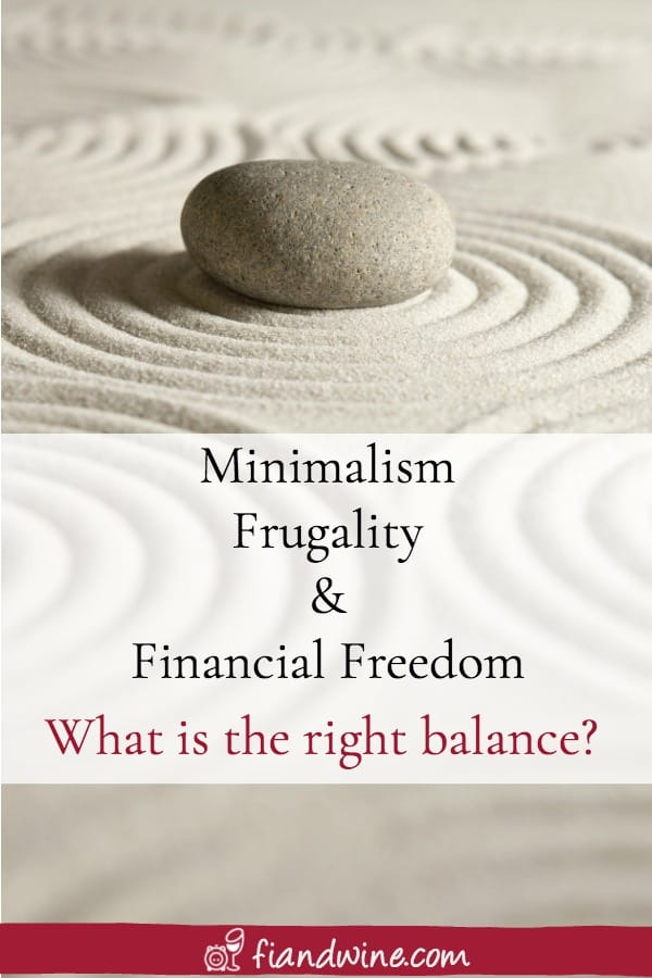 Do you have to be frugal or lead a minimalist lifestyle to reach financial freedom? Learn about how to find the right balance that works for you! Financial Freedom | Financial Independence | Minimalism | Frugality | Save Money | Wealth Building | Early Retirement | Personal Finance #financialgoals #financialfreedom #FIRE