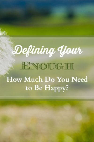 How much do you need to be happy?