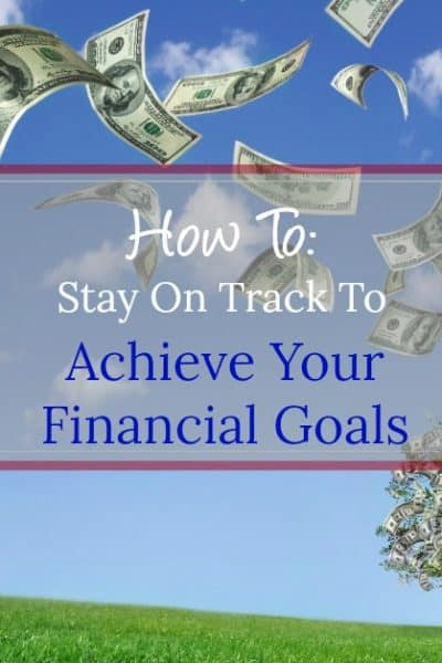 Learn how to stay on track and maintain motivation to achieve your financial goals!