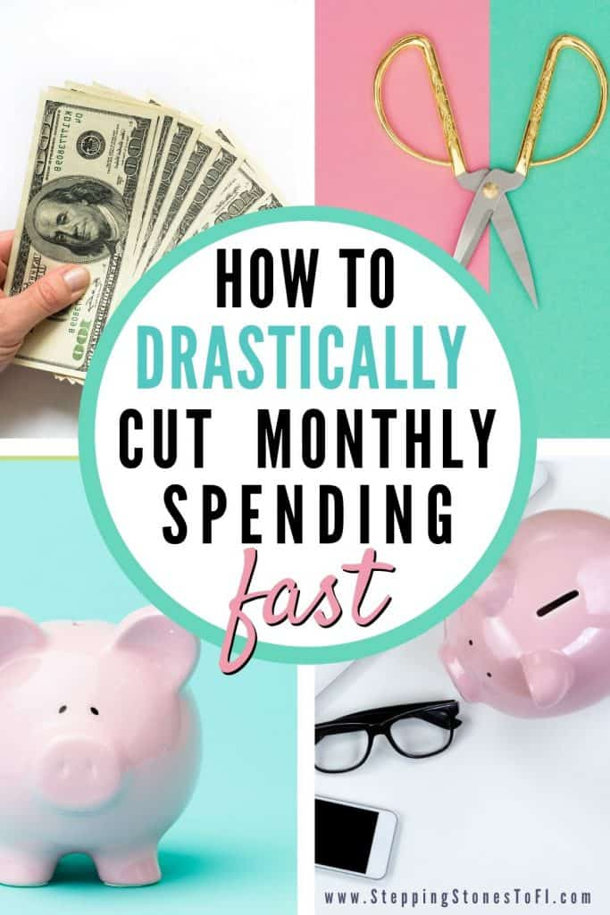 """Long Pinterest pin with images of dollar bills and piggy banks with text """"how to drastically cut monthly spending fast"""""""
