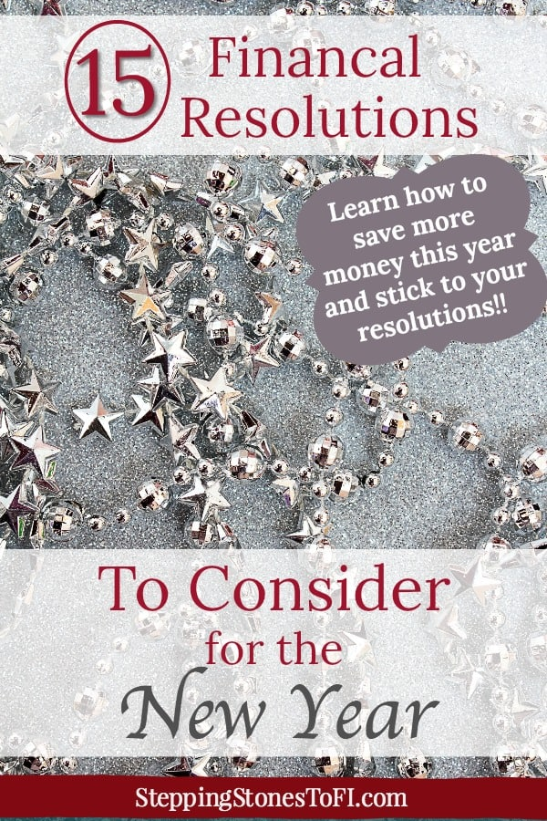 "Pinterest pin with silver star garland and text ""15 financial resolutions to consider in the New Year"""