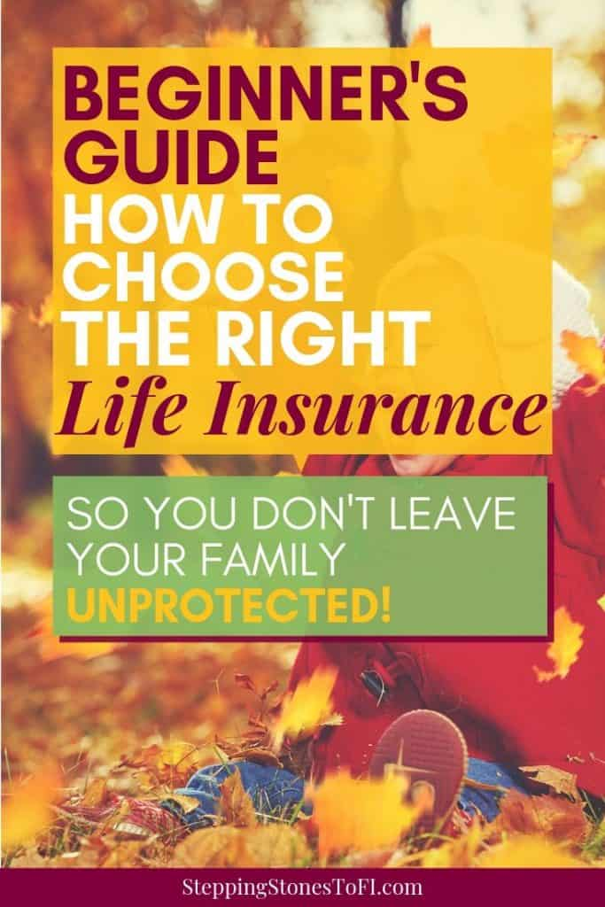 Long Pinterest image of a family: The beginner's guide: How to choose the right life insurance policy so you don't leave your family unprotected