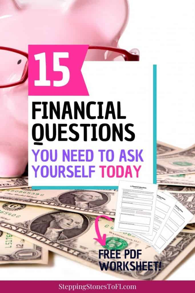 "Long Pinterest pin of piggy bank with glasses sitting on a pile of cash and text overlay ""15 financial questions you need to ask yourself today - plus free pdf workbook"""