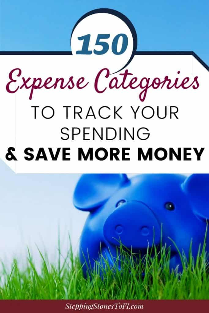 Don't let overwhelm prevent you from tracking your spending. Use these expense categories to get started today and save more money! | Expense Tracking | Personal Finance | Save Money | Budget | Save for Retirement | #financialgoals