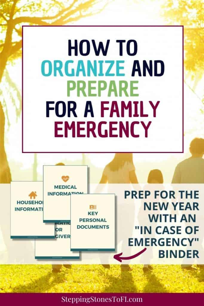 "family walking together at sunset, text overlay ""how to organize and prepare for a family emergency by creating an ""In Case of Emergency"" Binder."