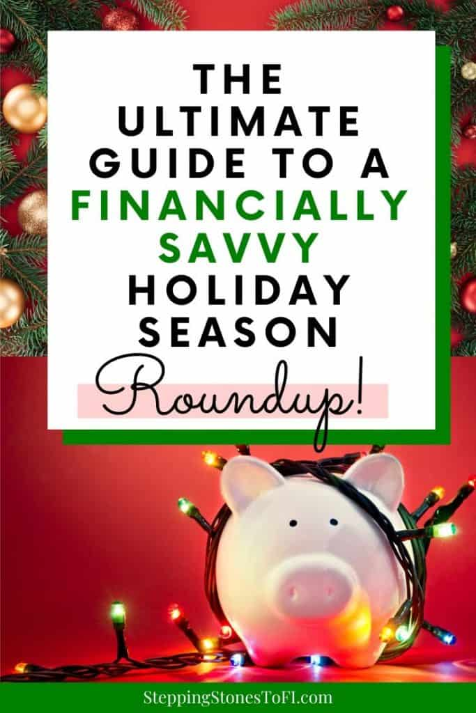 """Piggy bank wrapped in Christmas lights and text """"The Ultimate Guide to a Financially Savvy Holiday Season - Roundup"""""""