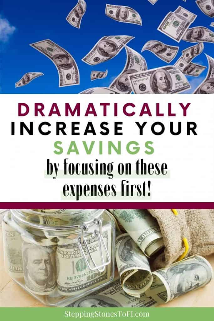 "Images of money with text overlay ""dramatically increase your savings by focusing on these expenses first"""