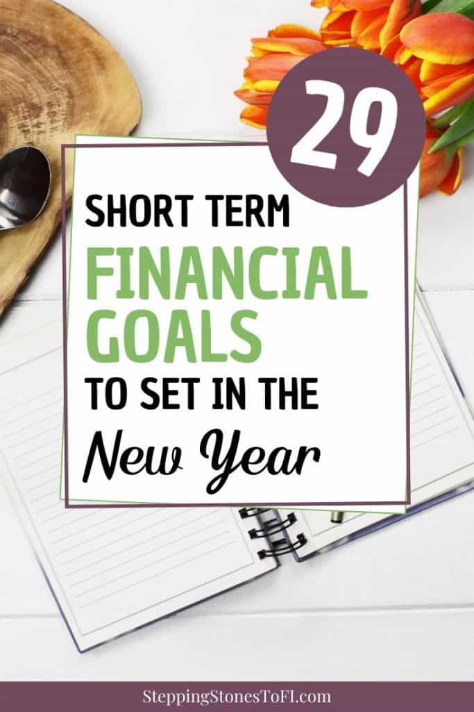 "desktop with journal and flowers with text ""short term financial goals to set in the new year"""