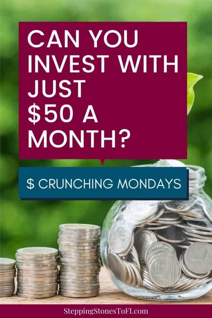 "jar with change and plant growing through the change with text ""Can you invest with just $50 a month?"""