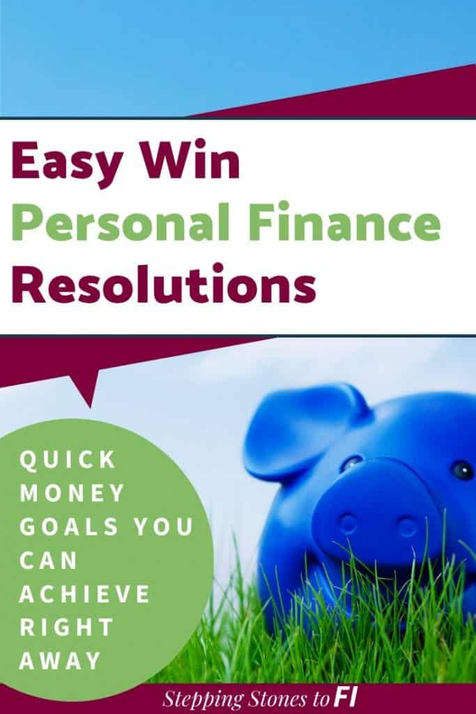 "blue piggy bank in the grass with blue sky and text ""easy win personal finance resolutions"""