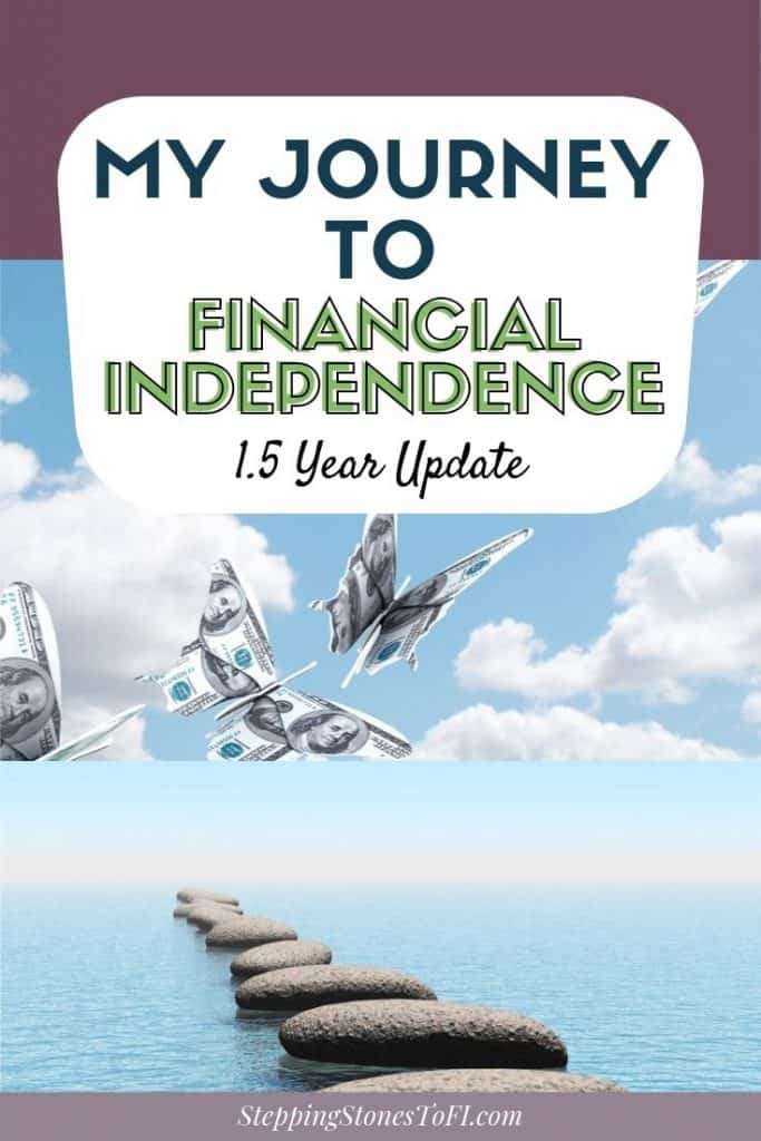 "Long Pinterest image of orgami butterflies made from money, flying through blue sky and stepping stones in the ocean, text ""My journey to financial independence: 1.5 year update"""