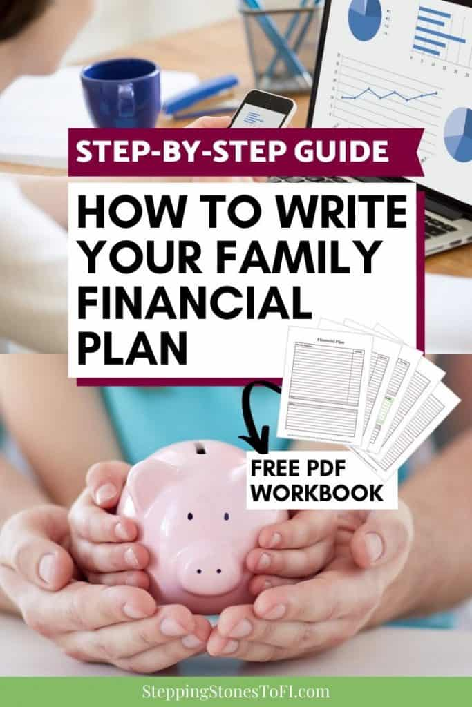 """Long Pinterest pin of a woman creating a financial plan on the computer and a family holding a piggy bank with text """"Step-by-step guide, how to write a family financial plan"""""""