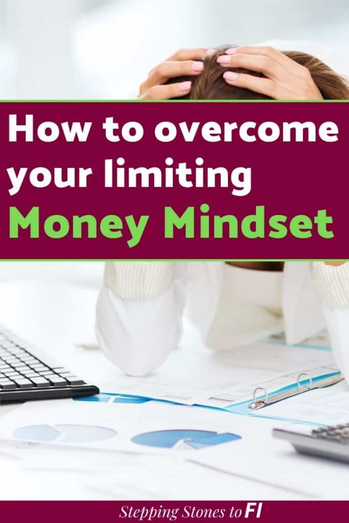 """Long Pinterest image of a frustrated and defeated woman looking over financial paperwork and text """"How to overcome your limiting money mindset"""""""