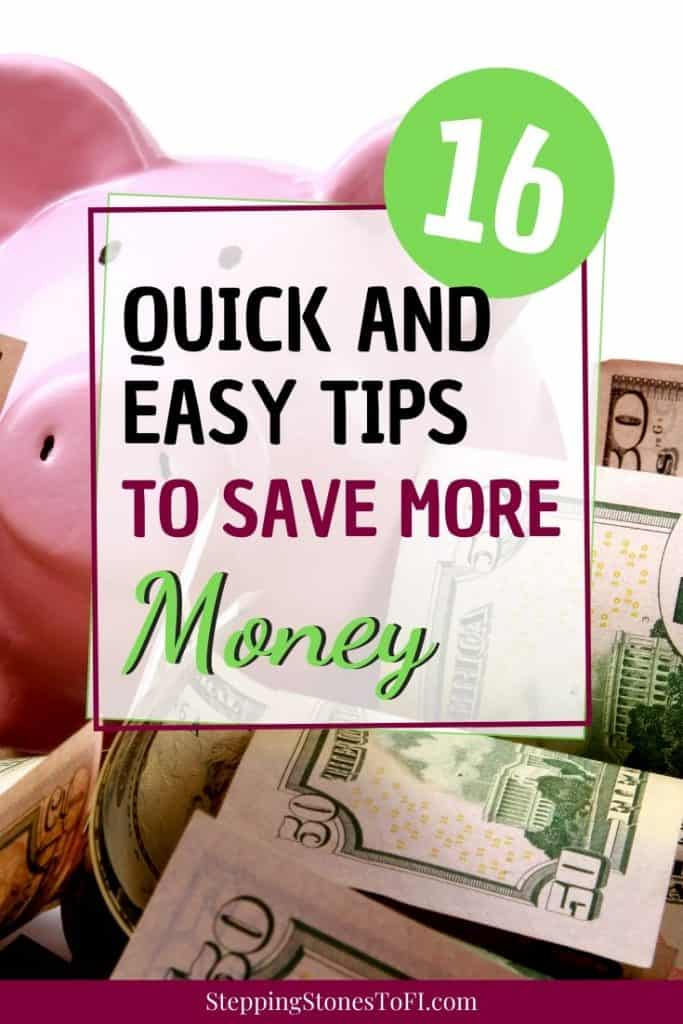 """Long Pinterest image of a piggy bank sitting on a pile of $50 bills and text """"16 quick and easy tips to save more money"""""""