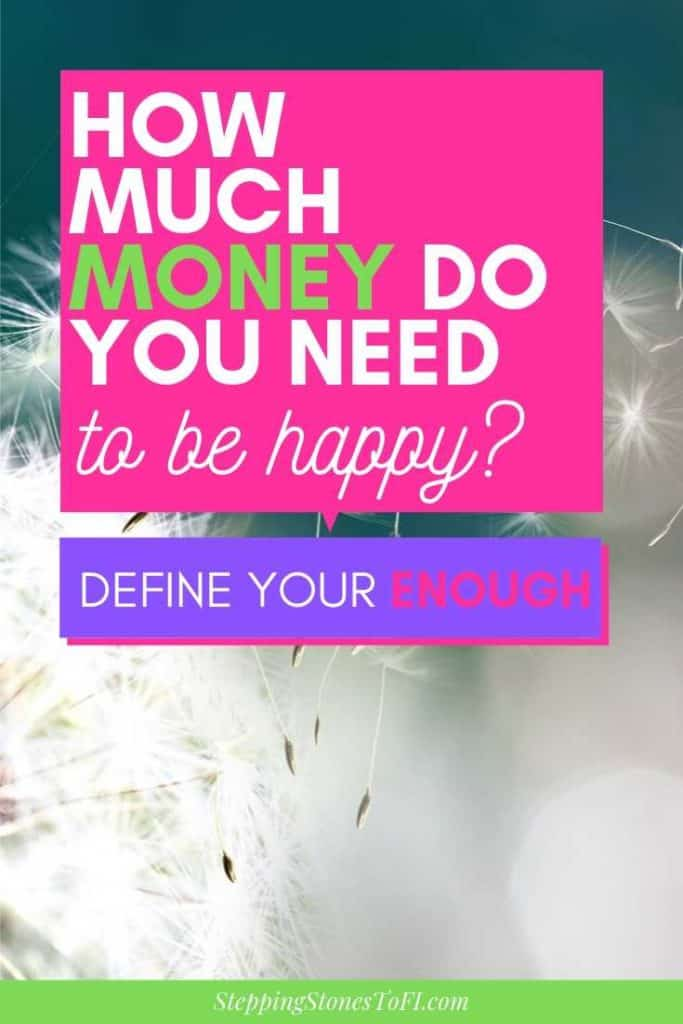 How much money do you need in life to be happy?