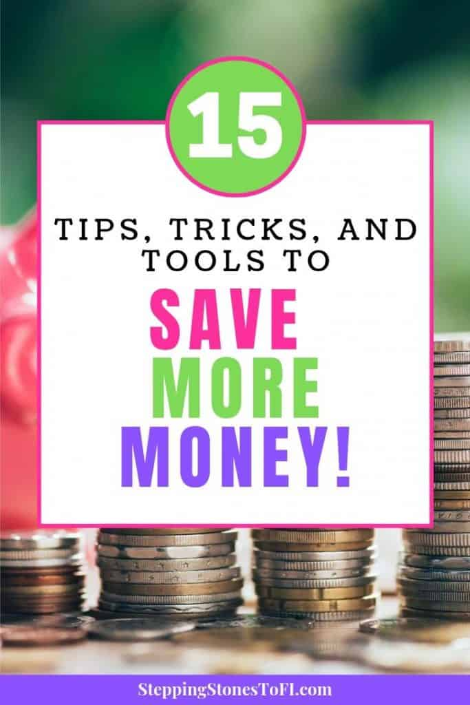 """Long image of piggy bank and coins with text """"15 tips, tricks and tools to save more money"""""""