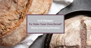 "Feature Image two loaves of homemade sourdough bread and text ""Is it cheaper to make your own bread?"""