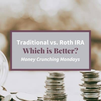 "An overturned jar of change with stacks of coins and text overlay ""Traditional vs. Roth IRA - Which is Better?"""