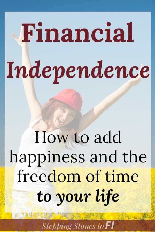 "Happy woman with hands in air and text overlay ""Financial independence, how to add happiness and the freedom of time to your life"""