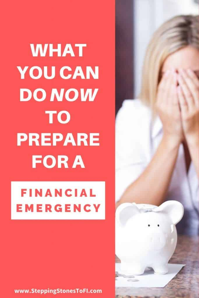 """Long Pinterest pin of a woman with hands over her face in financial distress and text """"What you can do now to prepare for a financial emergency"""""""