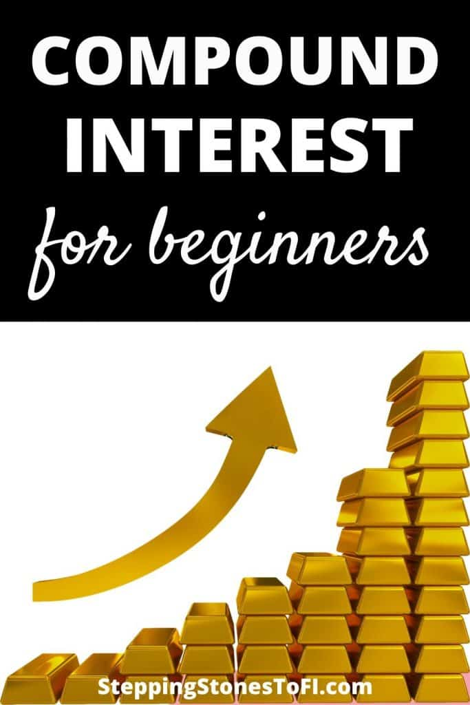 """Pinterest pin of increasing stacks of gold blocks with exponential arrow and text """"Compound interest for beginners"""""""