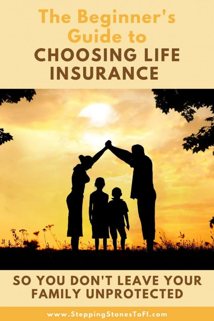 """Long Pinterest image of a family on a hill at sunset with text """"The Beginner's Guide to Choosing Life Insurance - so you don't leave your family unprotected"""""""