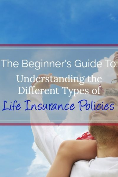 Be prepared for the future, learn the tips to choosing the right type of life insurance policy