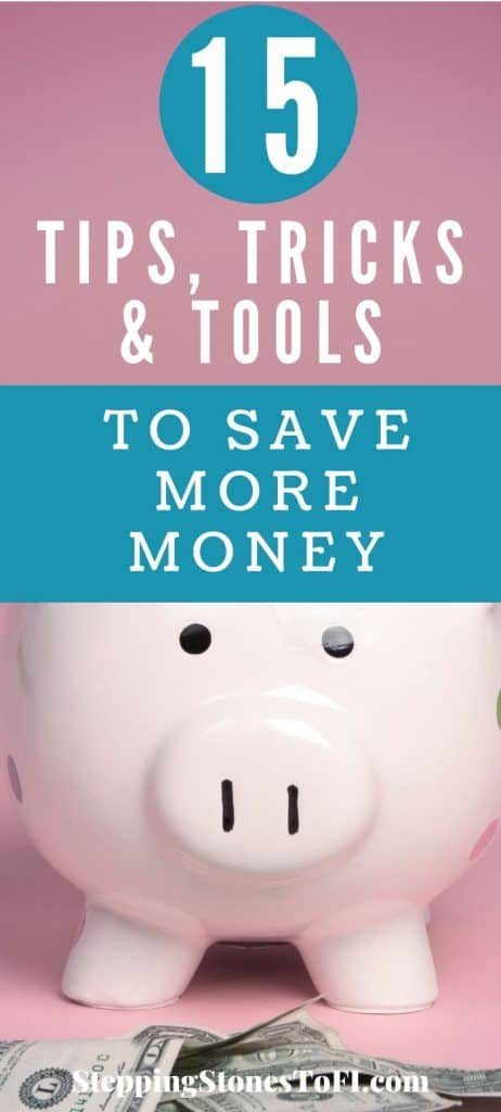 "Long Pinterest pin of a pink piggy bank with dollar bills and text ""15 Tips, Tricks and Tools to Automate Your Savings"""