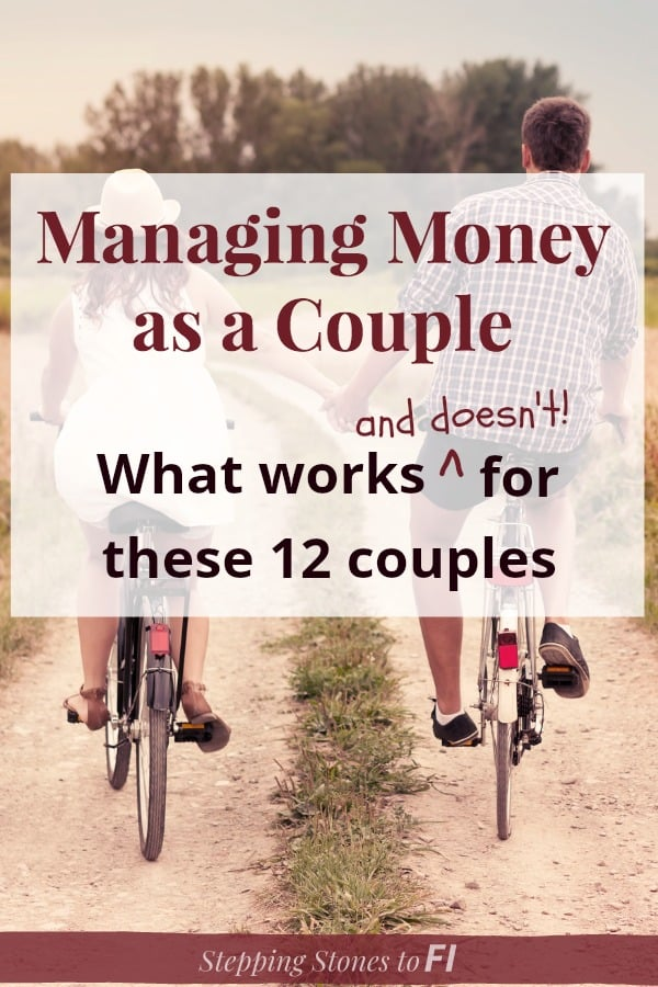 """Couple riding bikes down a dirt path holding hands and text overlay """"Managing Money as a Couple"""""""