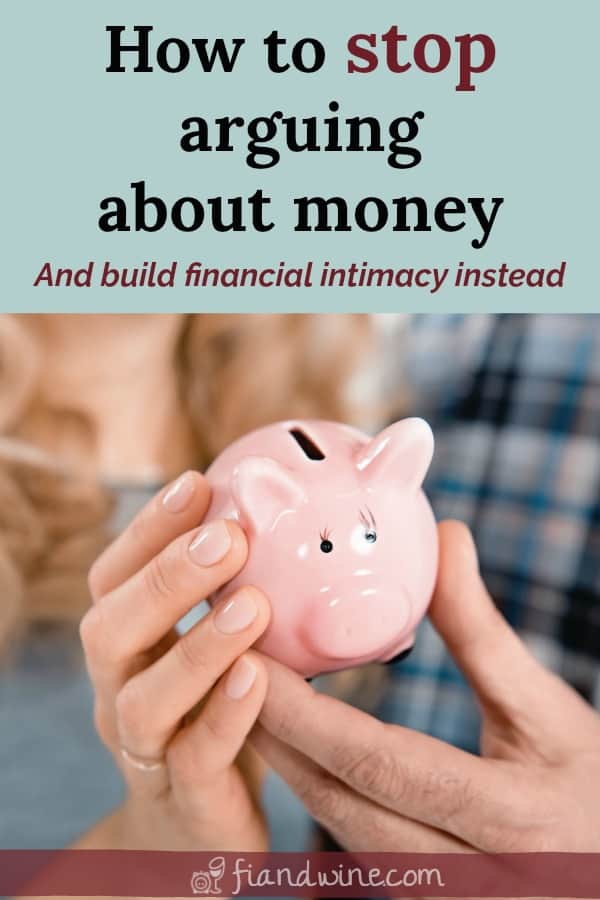 "Couple holding piggy bank together with caption ""How to stop arguing about money and build financial intimacy instead"""