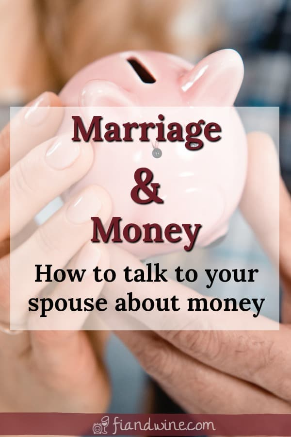 "Couple holding piggy bank together with caption ""Marriage and Money: How to talk to your spouse about money"""