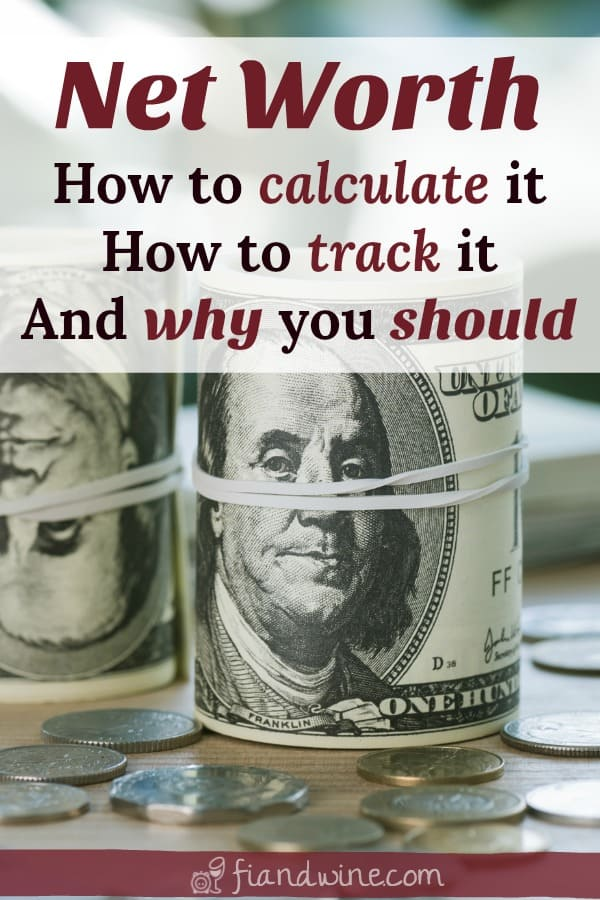 """Roll of hundred dollar bills on a table with text overlay """"Net worth: How to calculate and track your net worth and why you should"""""""