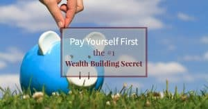 What is the number 1 secret to building wealth? The power of paying yourself first. Learn how to save for a strong financial future.