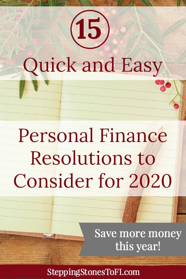"Journal open with rustic wooden pencil and holly with text ""15 quick and easy personal finance resolutions to consider for 2020"""