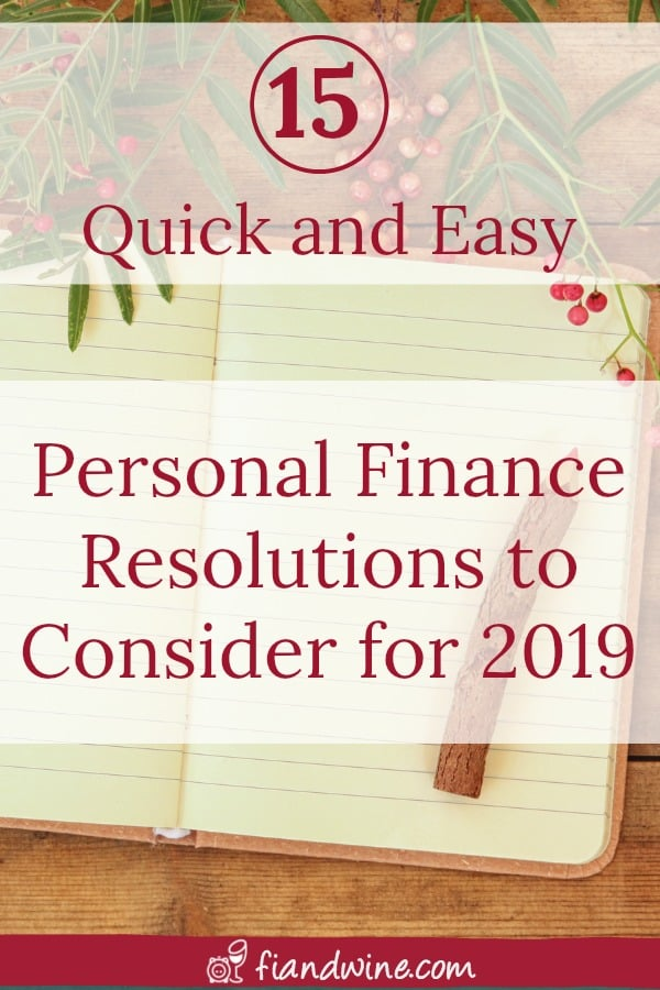 Here are 15 personal finance resolutions that are quick and easy to complete but help you save money all year long. Personal Finance | Save Money | Resolutions | Goal Setting #personalfinance #goalsetting
