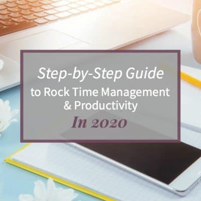 "Image of aa weekly planner open on a desktop with phone and laptop with text ""Step-by-Step Guide to rock time management and productivity"""