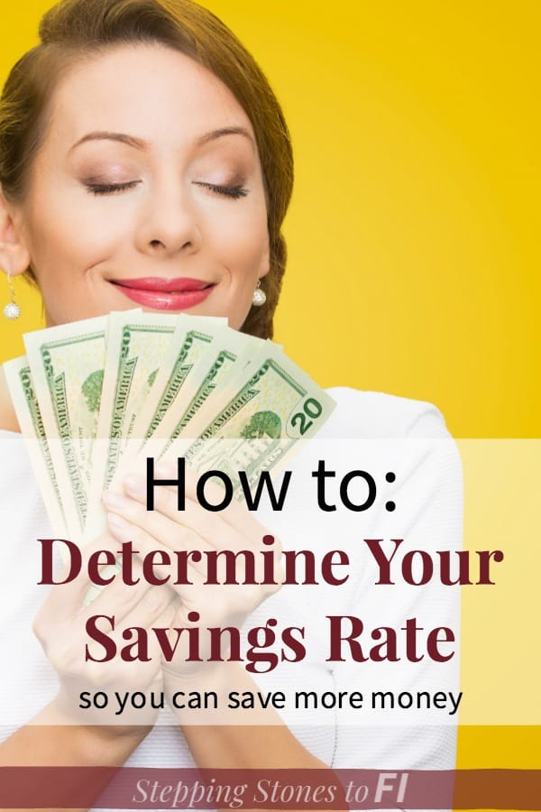 "Woman holding $20 bills and text overlay ""how to: determine your savings rate so you can save more money"""