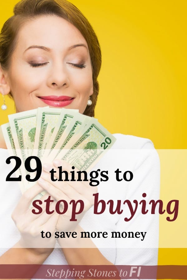 "Woman holding money with text overlay ""29 things to stop buying to save more money"""