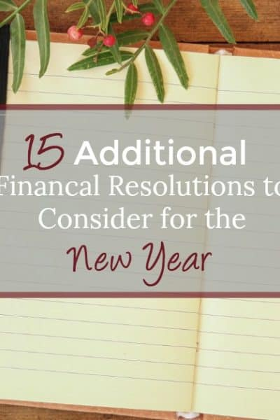 Resolve to save more money by reviewing these 15 personal finance resolutions to consider for the New Year. Take control of your finances this year!