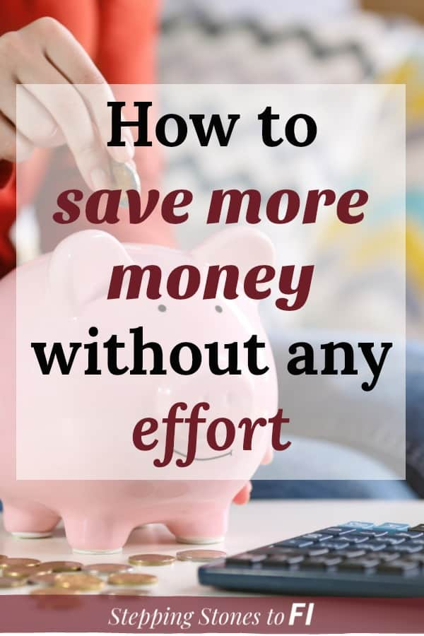 """Closeup of a woman dropping coins into a piggy bank and caption """"How to save more money without any effort"""""""