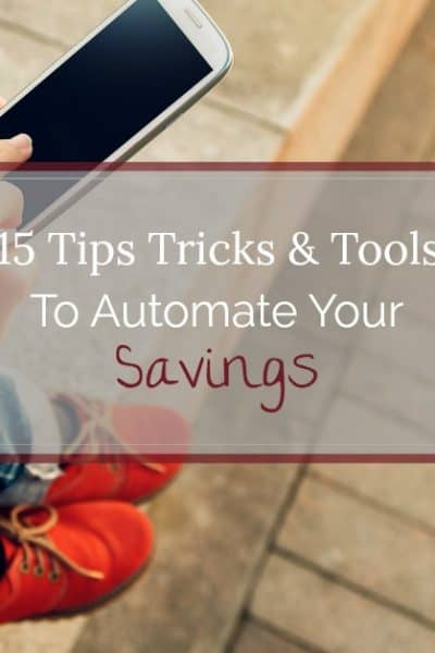 Do you need to save more money? Use these 15 tips, tricks, and tools, to learn how to automate your savings so you can pay yourself first.