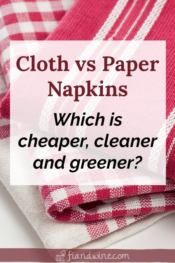 Red and white cloth table napkins with text overlay cloth vs paper napkins, which is cheaper, cleaner and greener?