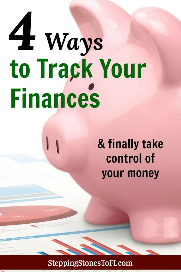 "Long Pinterest image of a pink piggy bank and financial charts with text ""4 ways to track your finances and finally take control of your money"""