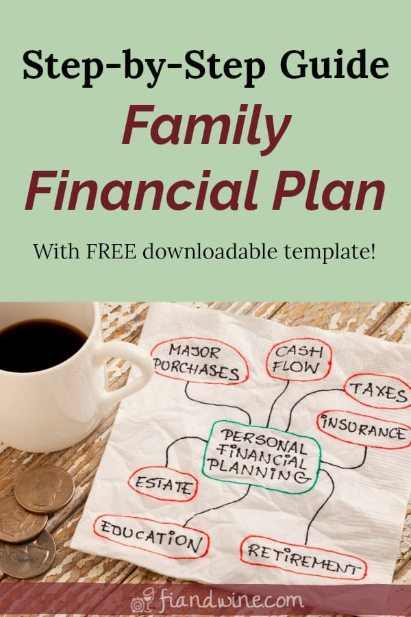 "Image of mind mapping personal financial planning on a napkin with coffee mug nearby, text overlay ""step by step guide family financial plan with free downloadable template!"""