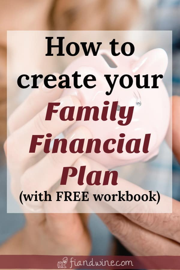"""Close up image of couple holding a piggy bank with caption """"How to create your family financial plan, with free workbook"""""""