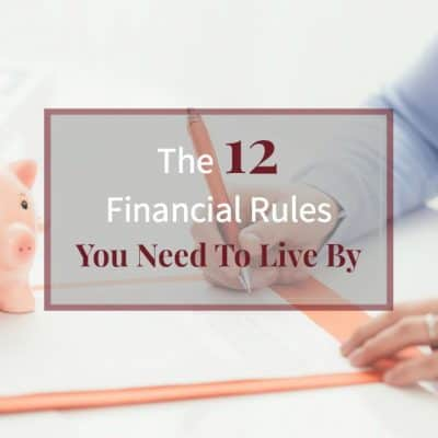 """Woman doing paperwork on a desk with a piggy bank and text overlay """"The 12 Financial Rules You Need to Live By"""""""