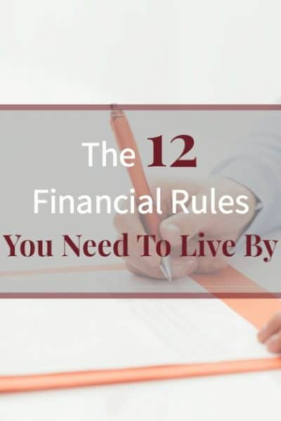 "Woman doing paperwork on a desk with a piggy bank and text overlay ""The 12 Financial Rules You Need to Live By"""